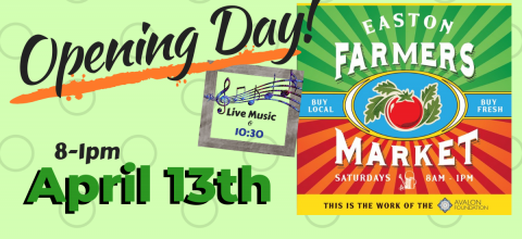 Easton Farmers Market Opening Day-April 13th